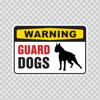 Warning Guard Dogs On Patrol Sign 12132