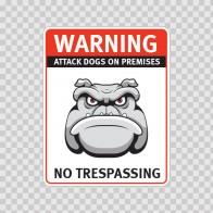 Warning Attack Dog On Premises. No Trespassing 12840