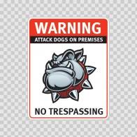 Warning Attack Dog On Premises. No Trespassing 12843