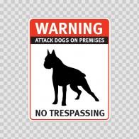 Warning Attack Dog On Premises. No Trespassing 12847
