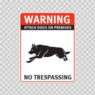 Warning Attack Dog On Premises. No Trespassing 12851
