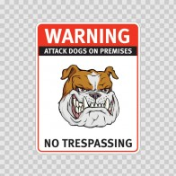 Warning Attack Dog On Premises. No Trespassing 12852