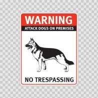 Warning Attack Dog On Premises. No Trespassing 12853