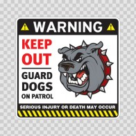 Warning Keep Out Guard Dogs On Patrol 12860