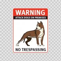 Warning Attack Dog On Premises. No Trespassing 12864