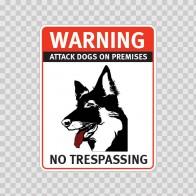 Warning Attack Dog On Premises. No Trespassing 12869