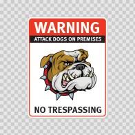 Warning Attack Dog On Premises. No Trespassing 12871