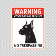 Warning Attack Dog On Premises. No Trespassing 12874