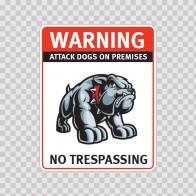 Warning Attack Dog On Premises. No Trespassing 12879