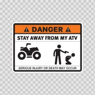 Danger Funny Stay Away From My Atv 13506