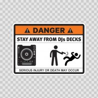 Danger Funny Stay Away From Djs Decks 13512