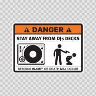 Danger Funny Stay Away From Djs Decks 13513