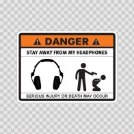 Danger Funny Stay Away From My Headphones 13551