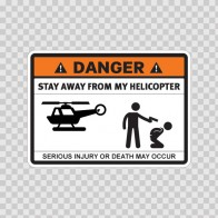 Danger Funny Stay Away From My Helicopter 13596