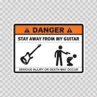Danger Funny Stay Away From My Guitar 13617