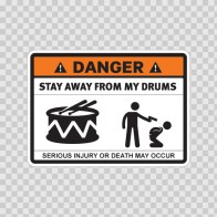 Danger Funny Stay Away From My Drums 13618