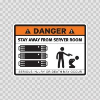 Danger Funny Stay Away From Server Room 13634