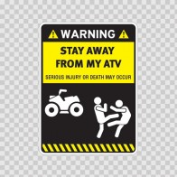 Warning Sign Funny Stay Away From My Atv 14007