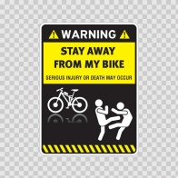 Warning Funny Stay Away From My Mountain Bike 14018