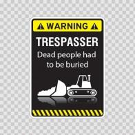 Warning Trespasser Sign 14024