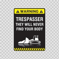 Warning Trespasser Sign 14027