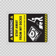 Warning Sign Funny Stay Away From My Dj Decks 14028