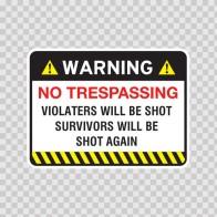 Warning Trespasser Sign 14041