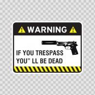 Warning Trespasser Sign 14044