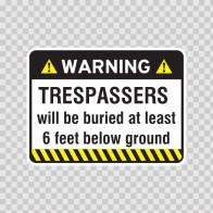 Warning Trespasser Sign 14046