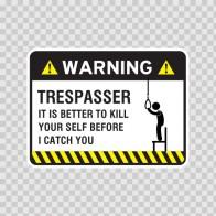 Warning Trespasser Sign 14047