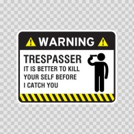 Warning Trespasser Sign 14049