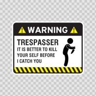 Warning Trespasser Sign 14052