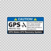 Gps Protected Prevention Sign Atv 14065
