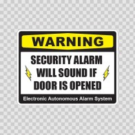 Warning Security Alarm Will Sound If Door Is Opened 14159