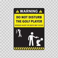 Funny Do Not Disturb The Golf Player 14188