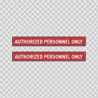 Authorized Personnel Only 14247