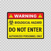 Warning Biological Hazard Do Not Enter Authorized Personnel Only 14248