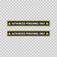 Authorized Personnel Only 14268