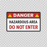 Danger Hazardous Area Do Not Enter 14270