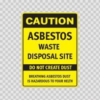 Caution. Danger Asbestos Waste Disposal Site Do Not Create Dust 14367