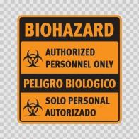 Biohazard Authorized Personnel Only / Peligro Biologico: Solo Personal Autorizado 14388