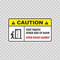 Caution Foot Traffic Other Side Of Door. Open Door Slowly.  14410