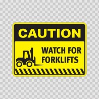 Caution Watch For Forklifts 14431