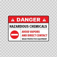 Danger Hazardous Chemicals. Avoid Vapors And Direct Contact.. 14437