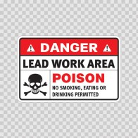 Danger Lead Work Area. Poison No Smoking, Eating Or Drinking Permitted  14439
