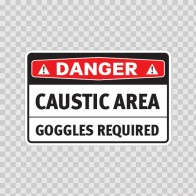 Danger Caustic Area Goggles Required 14459