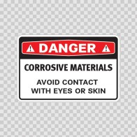 Danger Corrosive Materials Avoid Contact With Eyes Or Skin 14463