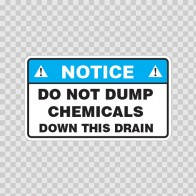 Notice Do Not Dump Chemicals Down This Drain 14493