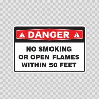 Danger No Smoking Or Open Flames Within 50 Feet 18654
