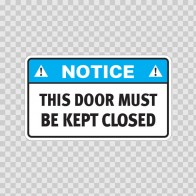 Notice This Door Must Be Kept Locked  18740